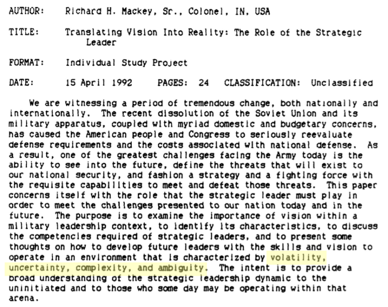 """Translating Vision into Reality: The Role of the Strategic Leader"". 15.4.1992 - VUCA Geburtstag (Mackey 1992)"
